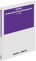 Verbraucherinformationsgesetz (VIG), Kommentar