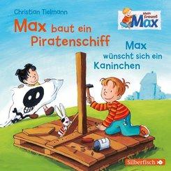Mein Freund Max: Max baut ein Piratenschiff / Max wünscht sich ein Kaninchen, 1 Audio-CD