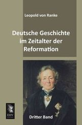 Deutsche Geschichte im Zeitalter der Reformation - Bd.3