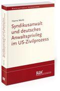 Syndikusanwalt und deutsches Anwaltsprivileg im US-Zivilprozess