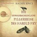 Die unwahrscheinliche Pilgerreise des Harold Fry, 6 Audio-CDs