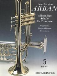 Vollständige Schule für Trompete, Flügelhorn, Cornet à Pistons, Tenorhorn - Tl.3
