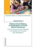 Mathematische Bildung im Kindergarten in formal offenen Situationen