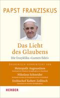 Papst Franziskus - Das Licht des Glaubens