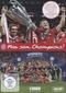 Mia san Champions!, 2 DVDs
