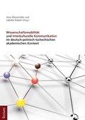 Wissenschaftsmobilität und Interkulturelle Kommunikation im deutsch-polnisch-tschechischen akademischen Kontext