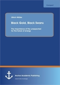 Black Gold, Black Swans