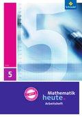 Mathematik heute, Ausgabe 2011 Hessen: 5. Klasse, Arbeitsheft