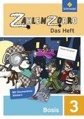 Zahlenzorro - Das Heft: Basisheft 3. Schuljahr; Bd.3