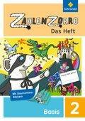 Zahlenzorro - Das Heft: Basisheft 2. Schuljahr; Bd.2