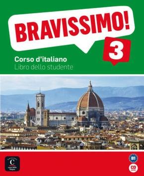Bravissimo!: Libro dello studente, m. Audio-CD; Bd.3