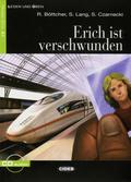 Erich ist verschwunden, m. 1 Audio-CD