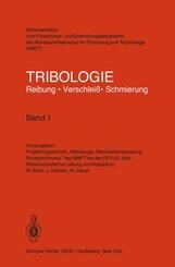 Tribologie Reibung · Verschleiß · Schmierung