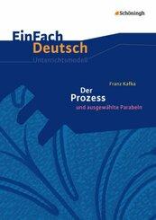Franz Kafka: Der Prozess und ausgewählte Parabeln, Neubearbeitung Gymnasiale Oberstufe