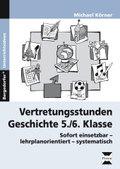Vertretungsstunden Geschichte 5./6. Klasse
