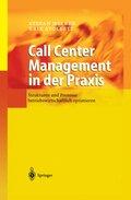 Call Center Management in der Praxis