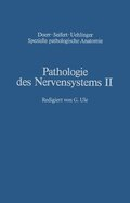 Pathologie des Nervensystems II