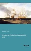 Beiträge zur Englischen Geschichte bis 1880