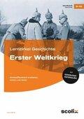 Lernzirkel Geschichte: Erster Weltkrieg, m. CD-ROM