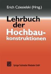 Lehrbuch der Hochbaukonstruktionen