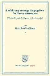 Einführung in einige Hauptgebiete der Nationalökonomie.