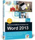 Wissenschaftliche Arbeiten mit Word 2013, m. CD-ROM