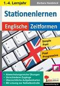 Kohls Stationenlernen Englische Zeitformen: Simple Past & Past Progressive; Bd.2
