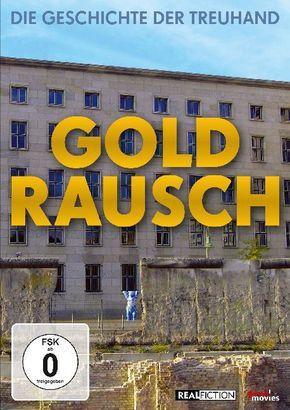 Goldrausch - Die Geschichte der Treuhand, 1 DVD