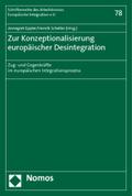 Zur Konzeptionalisierung europäischer Desintegration