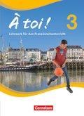 À toi! - Vier- und fünfbändige Ausgabe: Schülerbuch; Bd.3