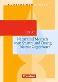 Lyrik: Natur und Mensch vom Sturm und Drang bis zur Gegenwart