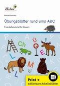 Übungsblätter rund ums ABC, m. CD-ROM