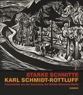 Starke Schnitte. Karl Schmidt-Rottluff