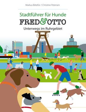 FRED & OTTO, Unterwegs im Ruhrgebiet