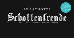 Ben Schotts Schottenfreude