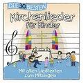 Die 30 besten Kirchenlieder für Kinder, 1 Audio-CD