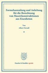 Formelsammlung und Anleitung für die Berechnung von Massivkonstruktionen aus Eisenbeton.
