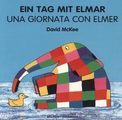 Ein Tag mit Elmar, deutsch-italienisch - Una Giornata Con Elmer