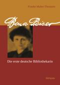 Bona Peiser - Die erste deutsche Bibliothekarin