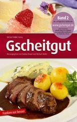 Gscheitgut - Franken isst besser - Bd.2