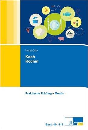 Koch/Köchin, Praktische Prüfung - Menüs