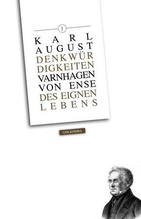 Denkwürdigkeiten des eignen Lebens - Bd.1