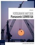 Fotografie mit der Panasonic LUMIX G6