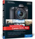Das Kamerahandbuch Canon EOS 70D