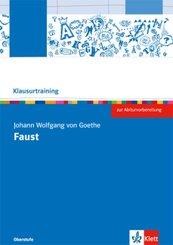 Klausurtraining: Johann Wolfgang Goethe 'Faust - Der Tragödie Erster Teil'