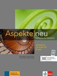 Aspekte neu - Mittelstufe Deutsch: Arbeitsbuch B1 plus, m. Audio-CD