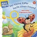 Mein erstes Fingerspuren-Buch: Der kleine Käfer sucht einen Freund