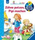 Zähne putzen, Pipi machen - Wieso? Weshalb? Warum?, Junior Bd.52