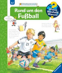 Rund um den Fußball - Wieso? Weshalb? Warum? Bd.35