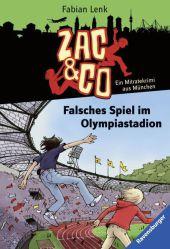 Zac & Co - Falsches Spiel im Olympiastadion